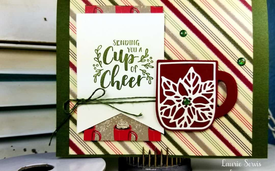 CASE-ing Tuesday #225 – Cup of Christmas